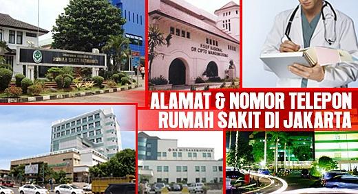 Daftar Nama dan Alamat Rumah Sakit di Jakarta